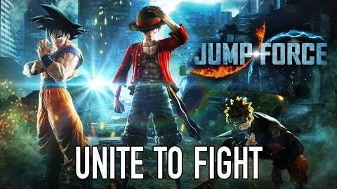 JUMP Force - PS4 XB1 PC - Unite To Fight ( E3 announcement Trailer)