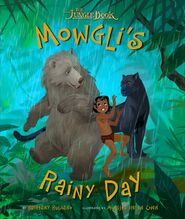 Mowgli's Rainy Day