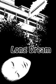 Long dream