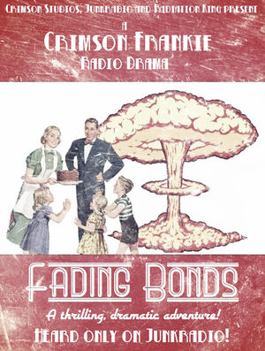 Fading Bonds radio drama