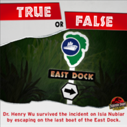 East Dock true or false