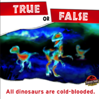 True or False all dinosaurs are cold-blooded