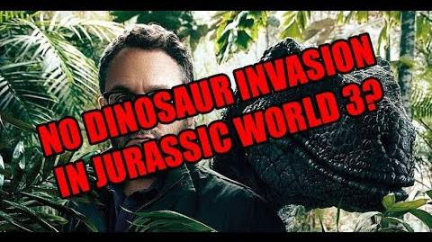 My thoughts on not having dinosaur invasion in Jurassic World 3