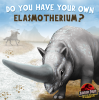 Do you have your own Elasmotherium