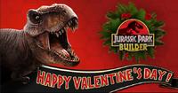 Jurassic Park Builder Happy Valentine's Day!