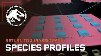 Jurassic World Evolution Return to Jurassic Park Species Profiles