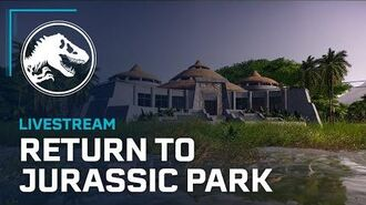 Jurassic World Evolution Return to Jurassic Park Developer Livestream