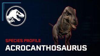 Species Profile - Acrocanthosaurus