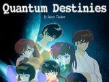 Quantum Destinies