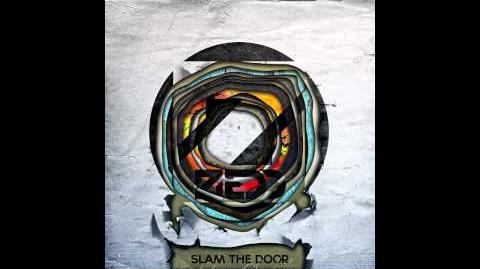 Zedd - Slam The Door