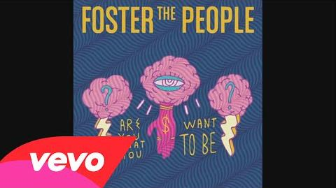 Foster The People - Are You What You Want to Be? (Audio Version)