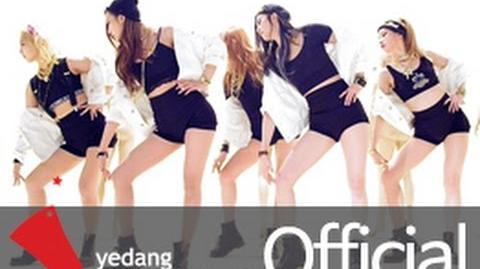 -EXID(이엑스아이디)- 아예 (Ah Yeah) Music Video -Official MV-