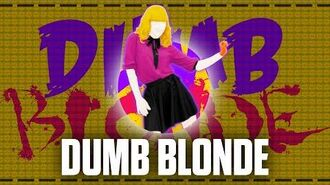 Dumb Blonde - Mashup - Just Dance - FanMade