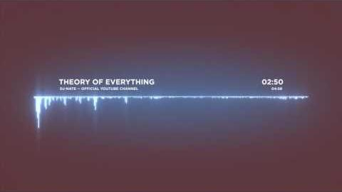 Dj-Nate - Theory of Everything OFFICIAL