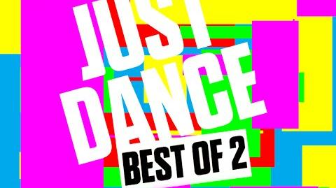 Just Dance Best Of 2 FANMADE Trailer