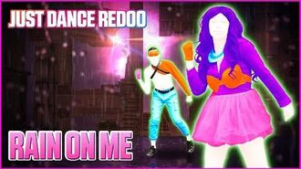 Rain On Me by Lady Gaga Ft. Ariana Grande Just Dance 2020 Fanmade by Redoo