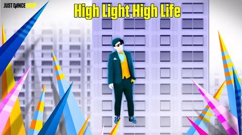 Just Dance Now - High Light High Life