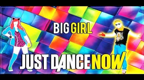 Just Dance Now - Big Girl (You Are Beautiful) by Mika 4* Stars