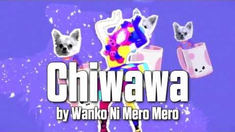 Just Dance 2016 soundtrack - Chiwawa by Wanko Ni Mero Mero