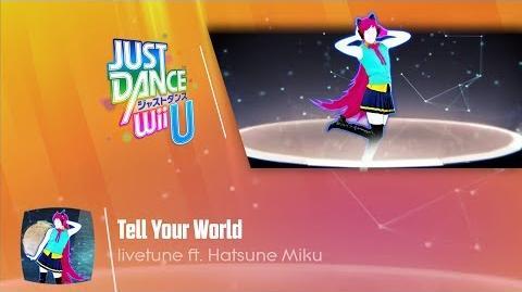 Tell Your World - livetune Ft