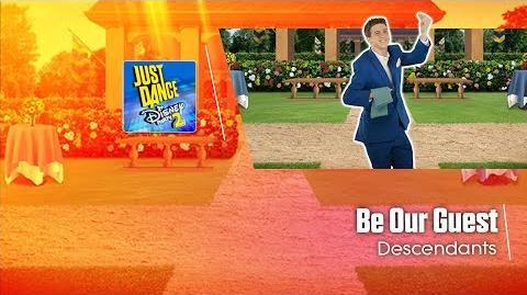 Be Our Guest - Descendants Just Dance Disney Party 2