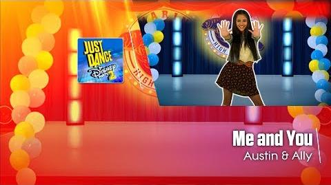 Me and You - Austin & Ally Just Dance Disney Party 2