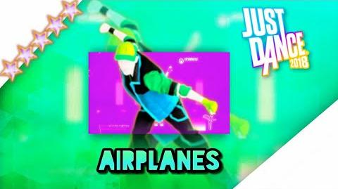 Just Dance 2018 unlimited Airplanes -Megastar