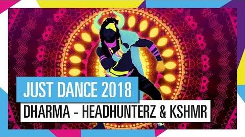 DHARMA - KSHMR JUST DANCE 2018 OFFICIAL HD