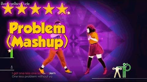Just Dance 2015 - Problem (Dance Mash-Up) - Alternative Mode Choreography - 5* Stars-1