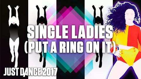 Just Dance 2017 Single Ladies (Put a Ring on It) by Beyoncé - Official Track Gameplay US