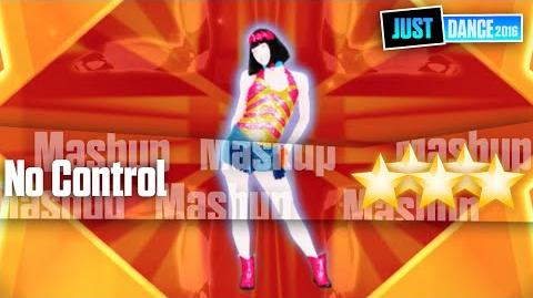 No Control - Mashup Just Dance 2016