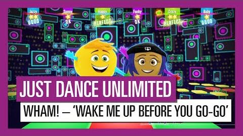 Wham! – 'Wake Me up Before You Go-Go' from Emoji Movie - JUST DANCE UNLIMITED