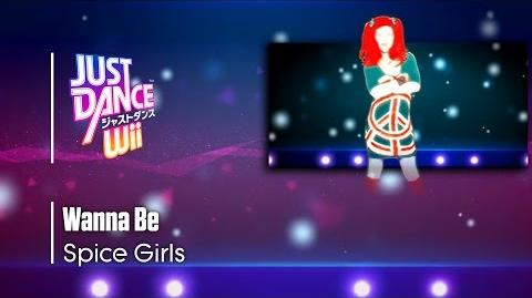 Wanna Be - Spice Girls Just Dance Wii