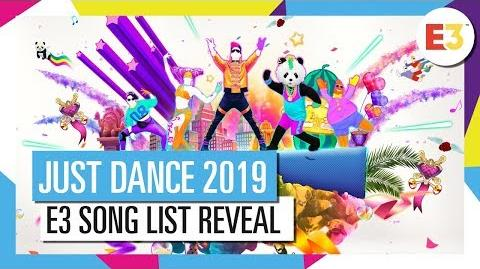 JUST DANCE 2019 – E3 Reveal (Song List part 1)