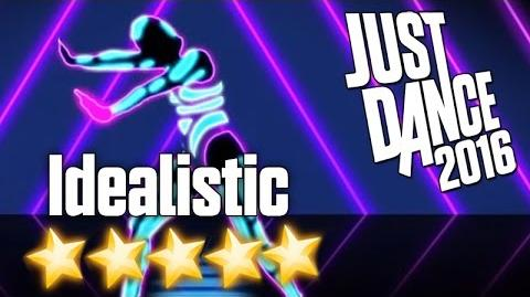 Just Dance 2016 - Idealistic - 5 stars