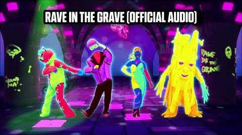 Rave In The Grave (Official Audio) - Just Dance Music