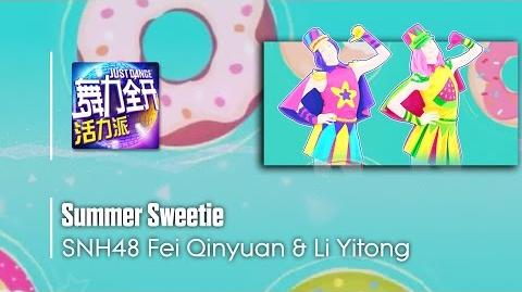 Summer Sweetie - SNH48 Fei Qinyuan & Li Yitong Just Dance Vitality School