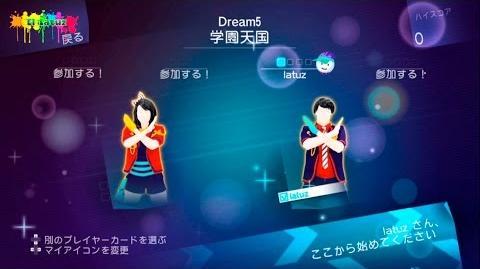 Just Dance WiiU JP Gakuen Tengoku 学園天国