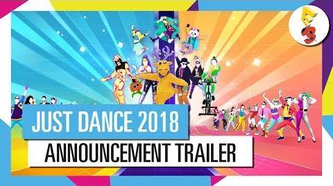 JUST DANCE 2018 ANNOUNCEMENT TRAILER OFFICIAL SONGLIST