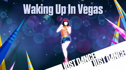 Just Dance Now - Waking Up In Vegas