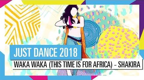 WAKA WAKA - SHAKIRA JUST DANCE 2018 OFFICIAL HD