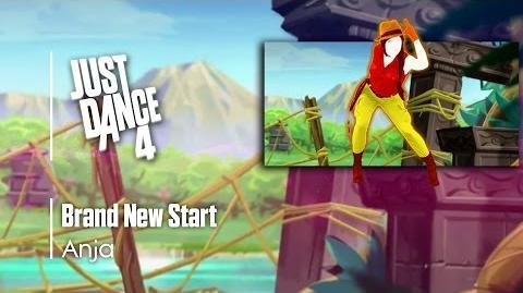 Brand New Start - Anja Just Dance 4