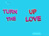 Turn up the Love/Gallery