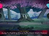 Kung Fu Fighting (Dave Ruffy / Mark Wallis Remix)