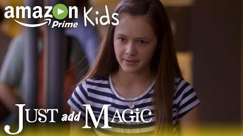 Just Add Magic - Season 1 Official Trailer Amazon Kids