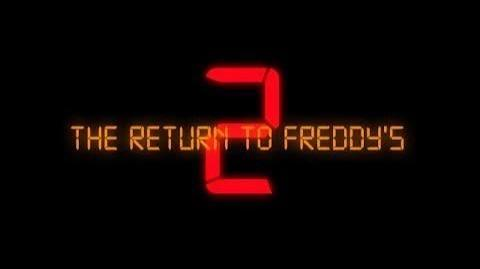 The Return to Freddy's 2 Official Trailer (Reupload)