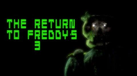 The Return to Freddy's 3 Official Trailer (Reupload)