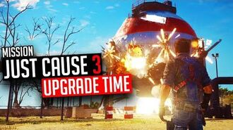 Just Cause 3 Mission Time For An Upgrade