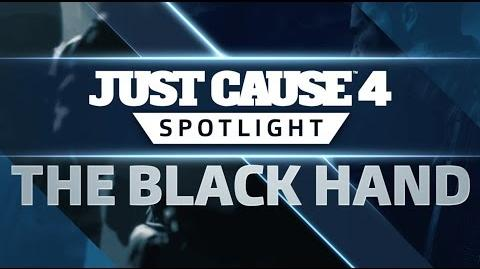 Just Cause 4 SPOTLIGHT The Black Hand