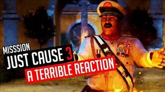 Just Cause 3 Mission A Terrible Reaction